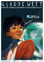 Gladys West is an American mathematician known for her contributions to the mathematics underpinning GPS. Artist: Geneva B.